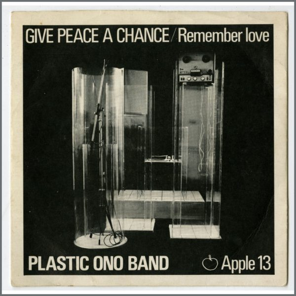 B25538 - Plastic Ono Band 1969 Give Peace A Chance/Remember Love Apple 13 7 Inch Single (UK)