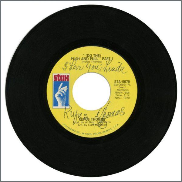 B25947 - Rufus Thomas 1970 (Do The) Push And Pull Single Signed Twice (UK)