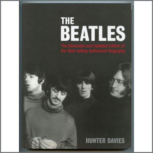 B26118 - Hunter Davies 2006 Signed The Beatles Authorised Biography Book (UK)