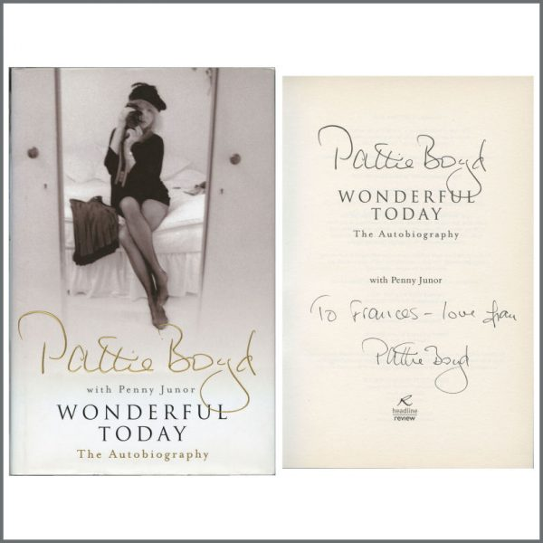 B27535 - Pattie Boyd 2007 Autographed Wonderful Today Hardback Book (UK)