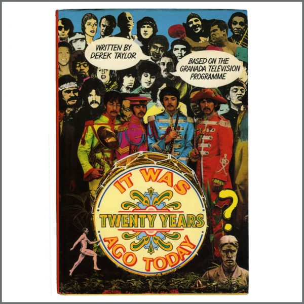 B27709 - The Beatles 1987 Derek Taylor It Was Twenty Years Ago Today Book (UK)