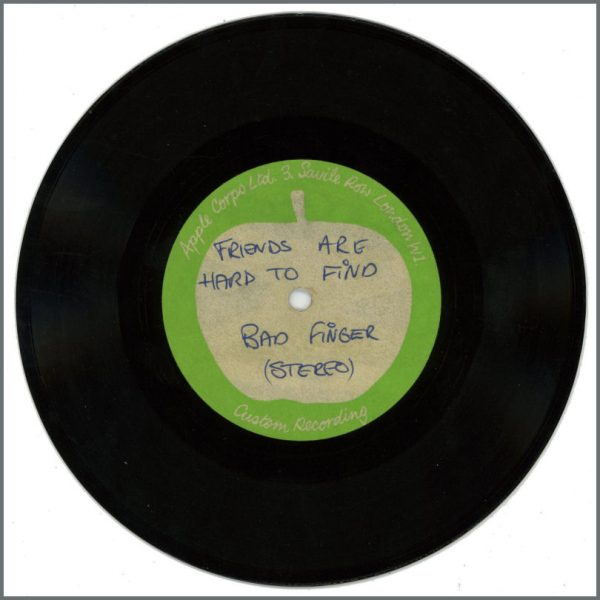 B27914 - Badfinger – 1970 Friends Are Hard To Find/Cry Your Name Apple Acetate (UK)
